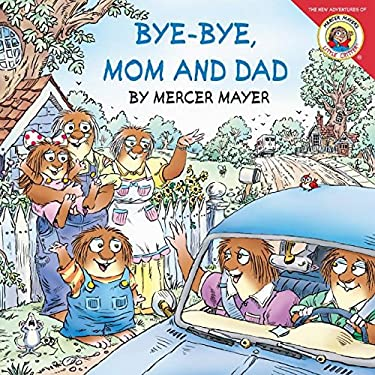 Bye-Bye, Mom and Dad [With Pull-Out Family Tree]