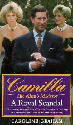 Camilla: The King's Mistress: Camilla