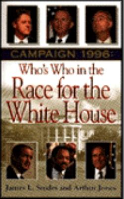 Campaign 1996: Race for the White House