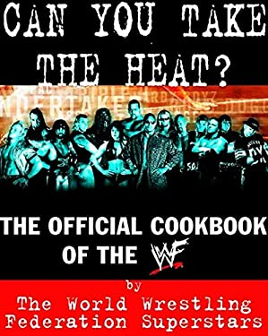 Can You Take the Heat?: The WWF is Cooking! 9780060393786