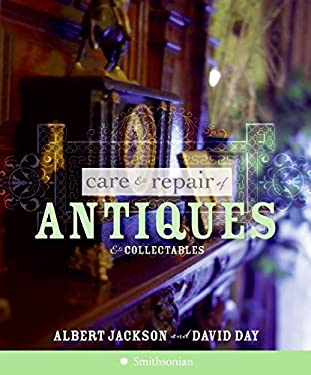Care and Repair of Antiques and Collectables 9780061137327