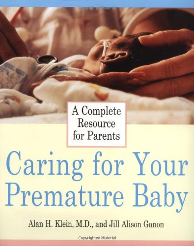 Caring for Your Premature Baby
