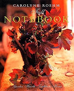 Carolyne Roehm's Fall Notebook