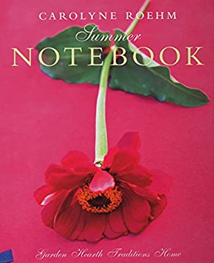 Carolyne Roehm's Summer Notebook 9780060193874
