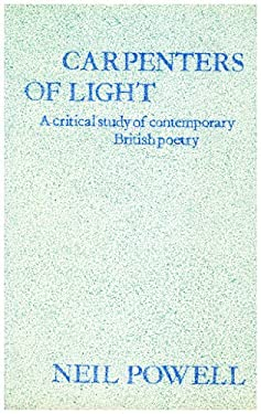 Carpenters of Light: Some Contemporary English Poets