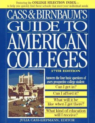 Cass and Birnbaum's Guide to American Colleges