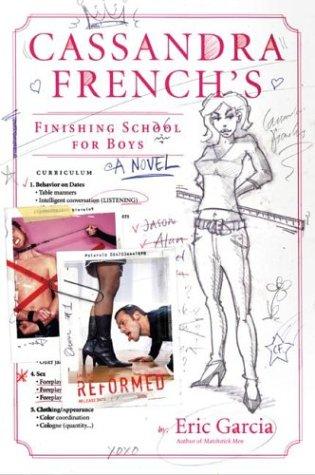 Cassandra French's Finishing School for Boys