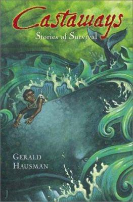 Castaways: Stories of Survival