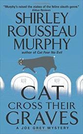 Cat Cross Their Graves: A Joe Grey Mystery 175913