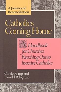 Catholics Coming Home: A Journey of Reconciliation