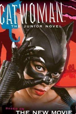 Catwoman: The Junior Novel