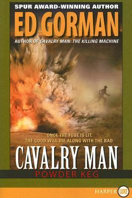 Cavalry Man: Powder Keg