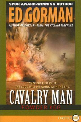 Cavalry Man: Powder Keg