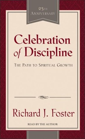 Celebration of Discipline: Celebration of Discipline 9780060584849