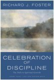 Celebration of Discipline: The Path to Spiritual Growth 9780060628390