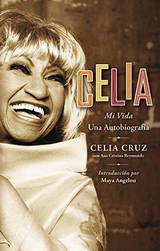 Celia: Mi Vida 9780060751500
