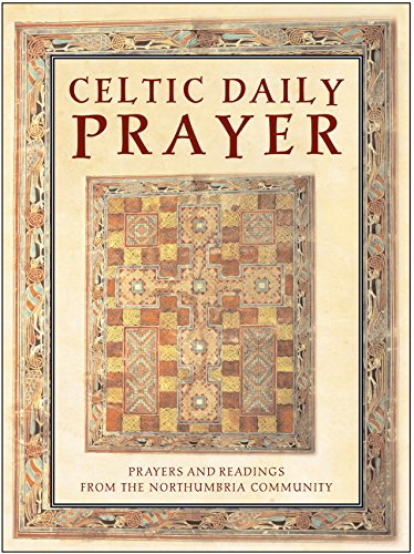 Celtic Daily Prayer: Prayers and Readings from the Northumbria Community 9780060013240
