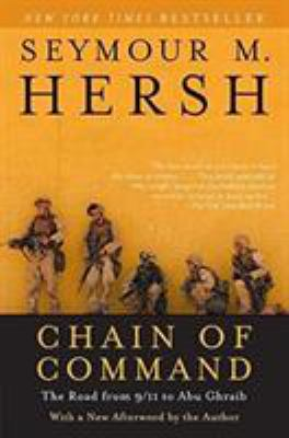 Chain of Command: The Road from 9/11 to Abu Ghraib 9780060955373