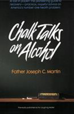 Chalk Talks on Alcohol 9780062505934