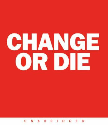 Change or Die CD: Change or Die CD 9780061230868