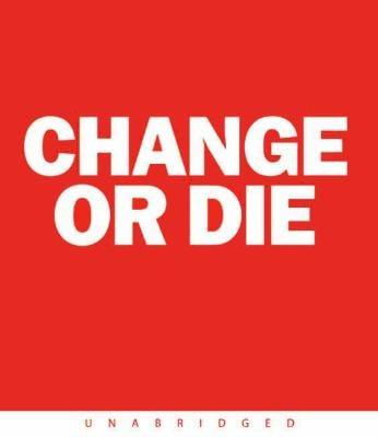 Change or Die CD: Change or Die CD