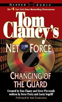 Tom Clancy's Net Force #8: Changing of the Guard: Tom Clancy's Net Force #8: Changing of the Guard