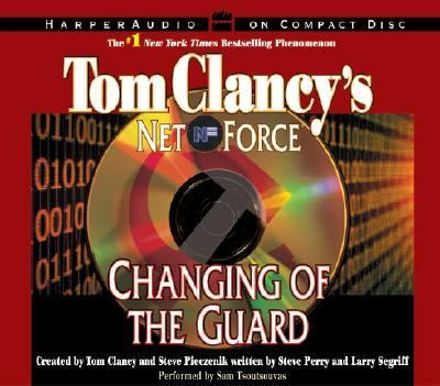 Tom Clancy's Net Force #8: Changing of the Guard CD: Tom Clancy's Net Force #8: Changing of the Guard CD 9780060508296