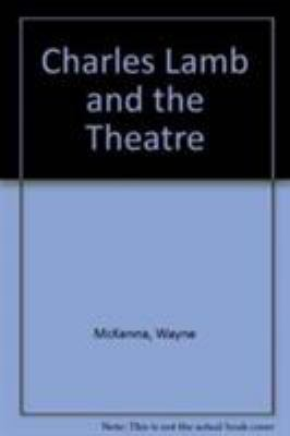 Charles Lamb and the Theatre