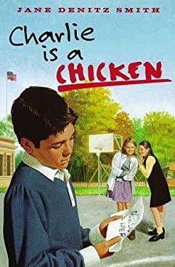 Charlie Is a Chicken