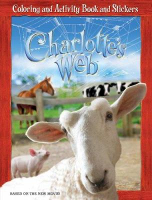 Charlotte's Web: Coloring and Activity Book and Stickers [With Stickers]