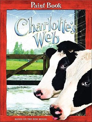 Charlotte's Web: Paint Book [With Paint Set]