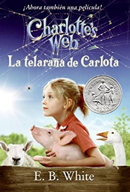 Charlotte's Web Movie Tie-In Edition (Spanish Edition): La Telarana de Carlota 9780061125225