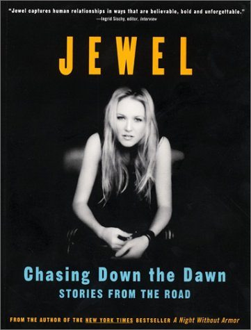 Chasing Down the Dawn: Stories from the Road 9780061051401