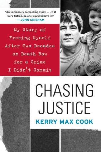 Chasing Justice: My Story of Freeing Myself After Two Decades on Death Row for a Crime I Didn't Commit 9780060574659