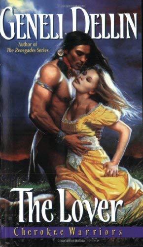 Cherokee Warriors: The Lover