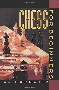 Chess for Beginners: A Picture Guide 9780060922948