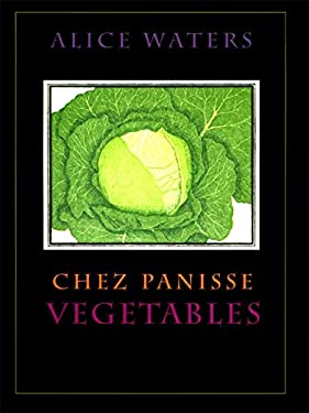 Chez Panisse Vegetables 9780060171476
