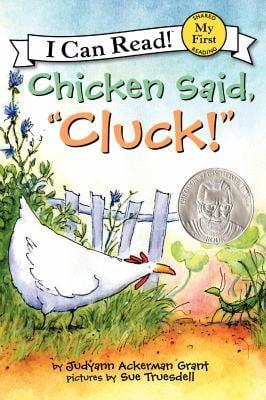 """Chicken Said, """"Cluck!"""""""