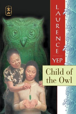 Child of the Owl: Golden Mountain Chronicles