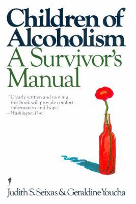 Children of Alcoholism: A Survivor's Manual 9780060970208