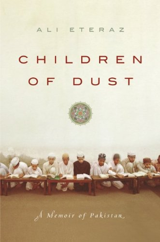 Children of Dust: A Memoir of Pakistan 9780061567087