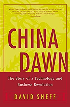 China Dawn: The Story of a Technology and Business Revolution