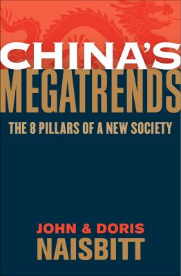China's Megatrends: The 8 Pillars of a New Society 9780061859441