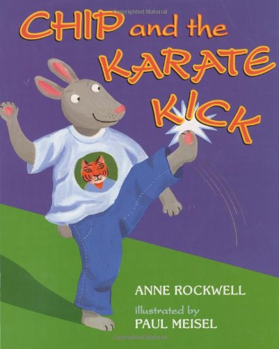 Chip and the Karate Kick 9780060284428