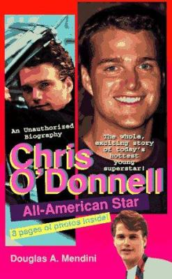 Chris O'Donnell: All American Star