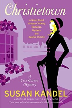 Christietown: A Novel about Vintage Clothing, Romance, Mystery, and Agatha Christie 9780061452178