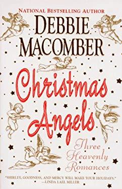 Christmas Angels: Three Heavenly Romances