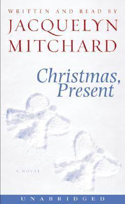 Christmas, Present: Christmas, Present
