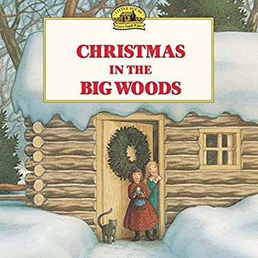 Christmas in the Big Woods 9780064434874