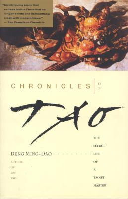Chronicles of Tao: The Secret Life of a Taoist Master 9780062502193